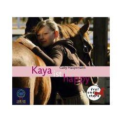 Hörbücher: Kaya Ist Happy  von Gaby Hauptmann