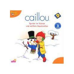 Hörbücher: Caillou 9