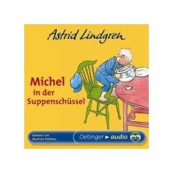 Hörbücher: Michel in der Suppenschüssel. CD  von Astrid Lindgren