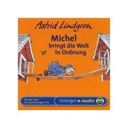 Hörbücher: Michel bringt die Welt in Ordnung  von Astrid Lindgren