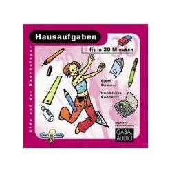 Hörbücher: Hausaufgaben - fit in 30 Minuten  von Christiane Konnertz, Björn Gemmer