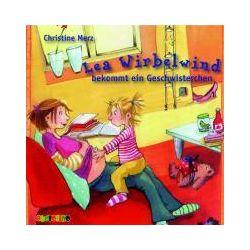Hörbücher: Lea Wirbelwind bekommt ein Geschwisterchen!  von Christine Merz