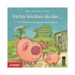 Hörbücher: Piggeldy und  Frederick. Nichts leichter als das ...  von Dieter Loewe