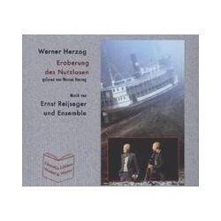 Hörbücher: Die Eroberung des Nutzlosen  von Werner Herzog