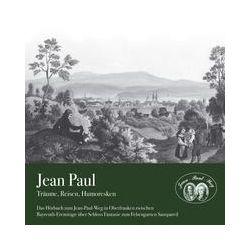 Hörbücher: Jean Paul - Träume, Reisen, Humoresken  von Jean Paul