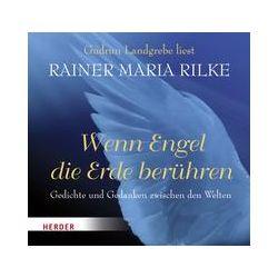 Hörbücher: Wenn Engel die Erde berühren  von Rainer Maria Rilke