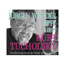 Hörbücher: Jürgen von der Lippe liest Kurt Tucholsky  von Kurt Tucholsky