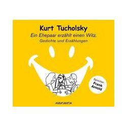 Hörbücher: Ein Ehepaar erzählt einen Witz (Sonderausgabe)  von Kurt Tucholsky von Rudolf Würth