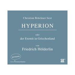 Hörbücher: Hyperion oder der Eremit in Griechenland  von Friedrich Hölderlin