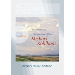 Hörbücher: Michael Kohlhaas (DAISY Edition)  von Heinrich von Kleist