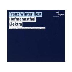 Hörbücher: Franz Winter liest Hofmannsthal Elektra  von Hugo Hofmannsthal