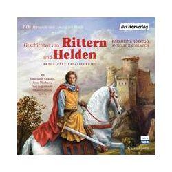 Hörbücher: Geschichten von Rittern und Helden  von Annelie Knoblauch, Karlheinz Koinegg