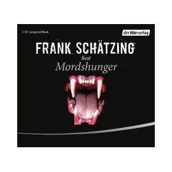 Hörbücher: Mordshunger  von Frank Schätzing