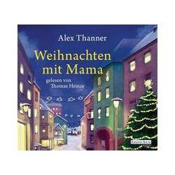 Hörbücher: Weihnachten mit Mama  von Alex Thanner