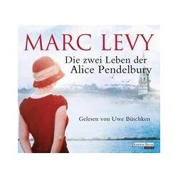Hörbücher: Die zwei Leben der Alice Pendelbury  von Marc Levy