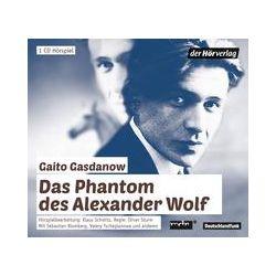 Hörbücher: Das Phantom des Alexander Wolf  von Gaito Gasdanow