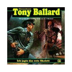 Hörbücher: Tony Ballard-Hörspiel 17. Ich jagte das rote Skelett  von A. F. Morland