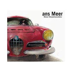 Hörbücher: Ans Meer  von Tino Klissenbauer, Christoph Michalke