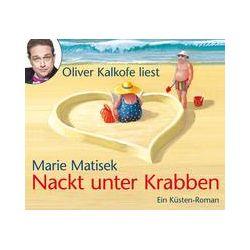 Hörbücher: Nackt unter Krabben  von Marie Matisek