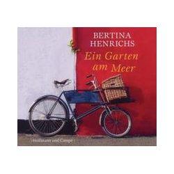 Hörbücher: Ein Garten am Meer  von Bertina Henrichs