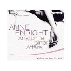 Hörbücher: Anatomie einer Affäre  von Anne Enright