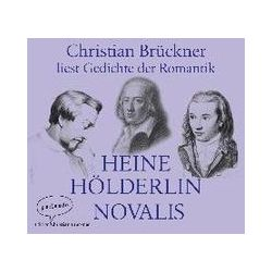 Hörbücher: Christian Brückner liest Gedichte der Romantik  von Novalis, Friedrich Hölderlin, Heinrich Heine