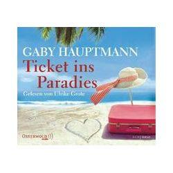 Hörbücher: Ticket ins Paradies  von Gaby Hauptmann