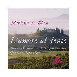 Hörbücher: L'amore al dente, 3 Audio-CDs  von Marlena De Blasi