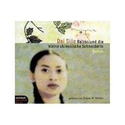 Hörbücher: Balzac und die kleine chinesische Schneiderin. 5 CDs  von Dai Sijie