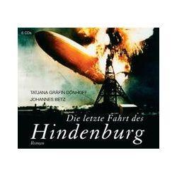 Hörbücher: Die letzte Fahrt des Hindenburg  von Johannes Betz, Tatjana Gräfin Dönhoff