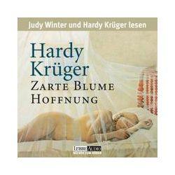Hörbücher: Zarte Blume Hoffnung. 2 CDs  von Hardy Krüger senior