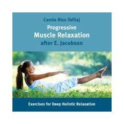 Hörbücher: Progressive Muscle Relaxation,E.Jacobson