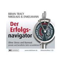 Hörbücher: Der Erfolgsnavigator  von Nikolaus B. Enkelmann, Brian Tracy