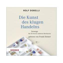 Hörbücher: Die Kunst des klugen Handelns  von Rolf Dobelli