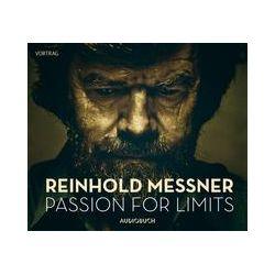 Hörbücher: Passion for Limits  von Reinhold Messner