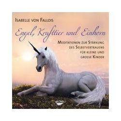 Hörbücher: Engel, Krafttier und Einhorn  von Isabelle Fallois