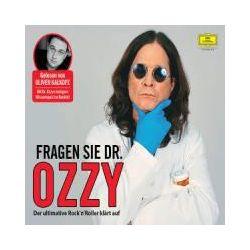 Hörbücher: Ozzy Osbourne: Fragen Sie Dr. Ozzy  von Ozzy Osbourne