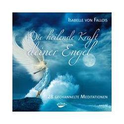 Hörbücher: Die heilende Kraft deiner Engel  von Isabelle Fallois