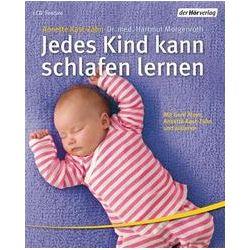 Hörbücher: Jedes Kind kann schlafen lernen  von Hartmut Morgenroth, Annette Kast-Zahn