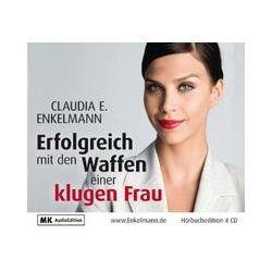 Hörbücher: Erfolgreich mit den Waffen einer klugen Frau  von Claudia E. Enkelmann von Franziska Pörschmann