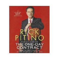 Hörbücher: The One-Day Contract: How to Add Value to Every Minute of Your Life  von Peter Berkrot, Rick Pitino