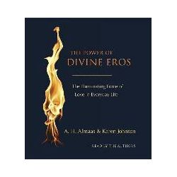 Hörbücher: The Power of Divine Eros: The Illuminating Force of Love in Everyday Life  von Johnson, Karen, M. D., A. H. Almaas