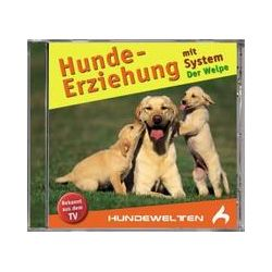 Hörbücher: Hundeerziehung mit System/Der Welpe