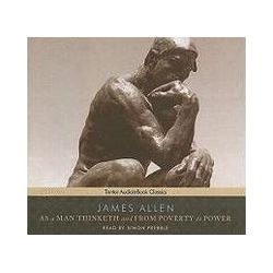 Hörbücher: As a Man Thinketh and from Poverty to Power  von James Allen