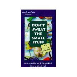 Hörbücher: Don't Sweat the Small Stuff: P.S. It's All Small Stuff  von Michael R. Mantell