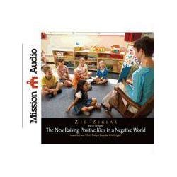 Hörbücher: The New Raising Positive Kids in a Negative World  von Zig Ziglar