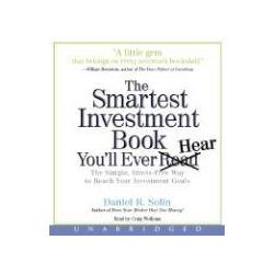 Hörbücher: The Smartest Investment Book You'll Ever Read: The Simple, Stress-Free Way to Reach Your Investment Goals  von Dan Solin
