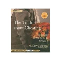 Hörbücher: The Truth about Cheating: Why Men Stray and What You Can Do to Prevent It  von M. Gary Neuman