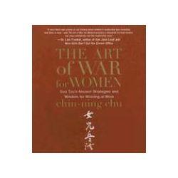 Hörbücher: The Art of War for Women: Sun Tzu's Ancient Strategies and Wisdom for Winning at Work  von Chin-Ning Chu