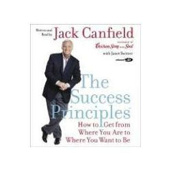 Hörbücher: The Success Principles(tm) CD: How to Get from Where You Are to Where You Want to Be  von Janet Switzer, Jack Canfield
